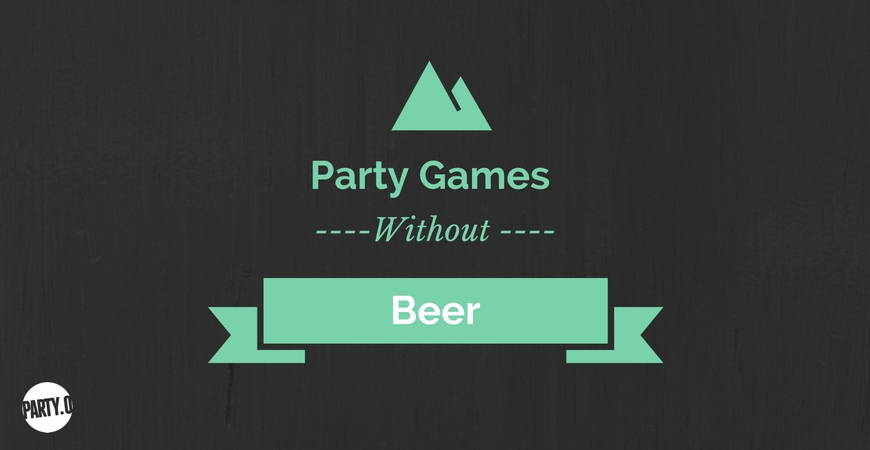 Party Games Without Beer – Party 0